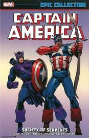 Captain America Epic Collection: Society Of Serpents by Frank Miller