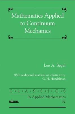 Mathematics Applied to Continuum Mechanics by Lee A Segel image