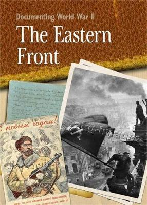 Documenting WWII: The Eastern Front by Peter Hepplewhite image