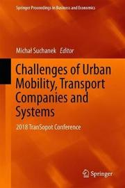 Challenges of Urban Mobility, Transport Companies and Systems