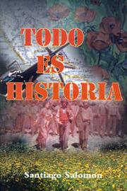 Todo Es Historia by Santiago Salomon image