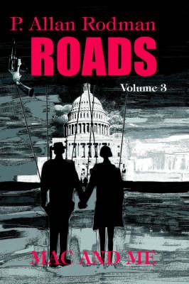 Roads: Mac and Me by P. Allan Rodman image
