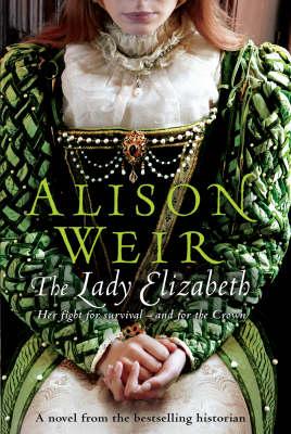 The Lady Elizabeth by Alison Weir image