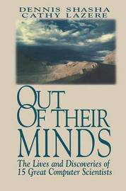 Out of their Minds by Dennis Shasha