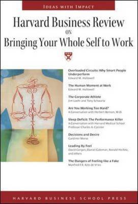Harvard Business Review on Bringing Your Whole Self to Work by Harvard Business School Press