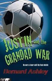 Justin and the Grandad War by Bernard Ashley