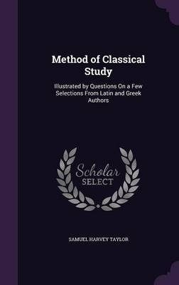Method of Classical Study by Samuel Harvey Taylor image
