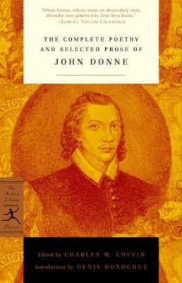 Mod Lib The Complete Poetry & Selected Prose Of John Donne by John Donne