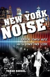 New York Noise by Tamar Barzel