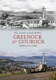 Greenock & Gourock Through Time by Bill Clark