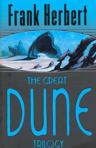 "The Great Dune Trilogy: ""Dune"", ""Dune Messiah"", ""Children of Dune"" by Frank Herbert"