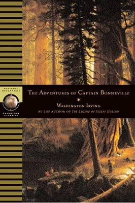 Adventures of Captain Bonneville by Washington Irving