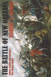 Battle of New Orleans by Robert Remini