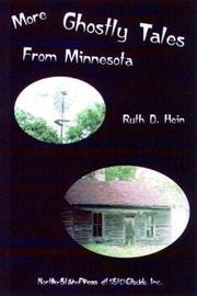 More Ghostly Tales from Minnesota by Ruth D Hein