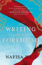 The Writing on My Forehead by Nafisa Haji image