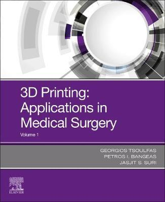 3D Printing: Application in Medicine and Surgery