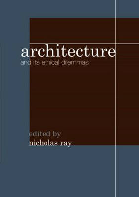 Architecture and its Ethical Dilemmas image