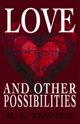 Love and Other Possibilities by Lewis Davies image