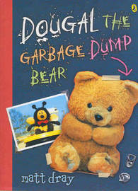 Dougal, the Garbage Dump Bear by Matt Dray image