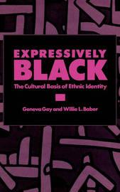 Expressively Black by Geneva Gay