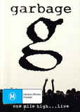 Garbage - One Mile High... Live DVD