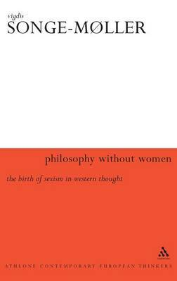 Philosophy without Women by Vigdis Songe-Moller image