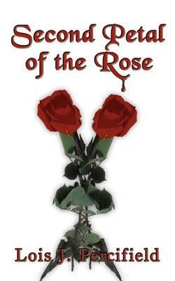 Second Petal of the Rose by Lois J. Percifield image