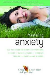 How to Master Anxiety by Joe Griffin