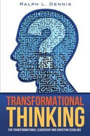 Transformational Thinking by Ralph L Dennis