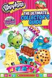 Shopkins - The Ultimate Collector's Guide by Jenne Simon