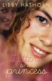 Letters to a Princess by Libby Hathorn image