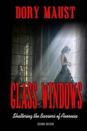 Glass Windows by Dory Maust