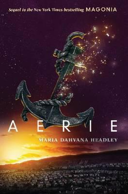 Aerie by Maria Dahvana Headley