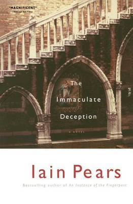 The Immaculate Deception by Iain Pears
