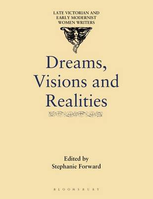 Dreams, Visions and Realities by Stephanie Forward image