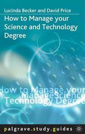 How to Manage your Science and Technology Degree by Lucinda Becker image