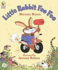 Little Rabbit Foo Foo by Michael Rosen image