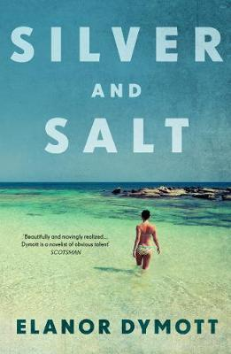 Silver & Salt by Elanor Dymott