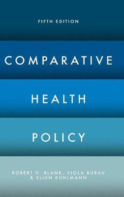 Comparative Health Policy by Robert H Blank