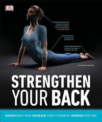 Strengthen Your Back by DK