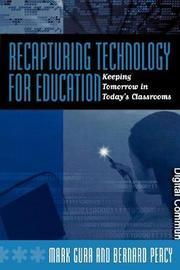 Recapturing Technology for Education by Mark Gura