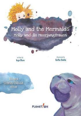 Molly and the Mermaids - Molly und die Meerjungfrauen by Ingo Blum