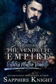 The Vendetti Empire by Sapphire Knight