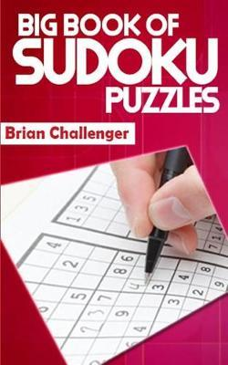 Big Book of Sudoku Puzzles by Brian Challenger image