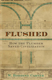 Flushed by W Hodding Carter