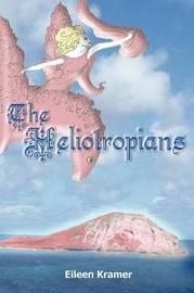 The Heliotropians by Eileen Kramer