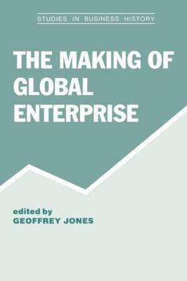 The Making of Global Enterprises