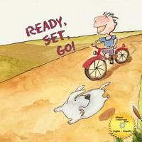 Ready, Set, Go! by Graciela Castellanos