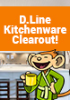 D.Line Kitchenware Clearout