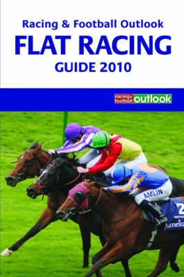 """Racing and Football Outlook"" Flat Racing Guide"